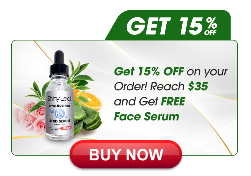 Get 15% OFF on your Order! Reach $35 and Get FREE Face Serum